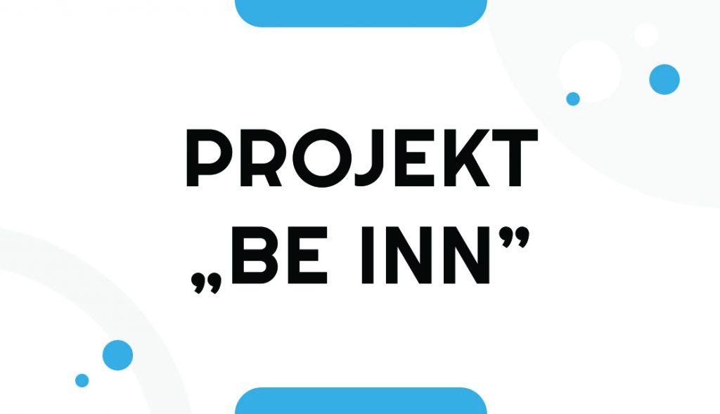 Trwa realizacja projektu Powiatu Ostrowskiego pn. ,,Be INN – kształcenie zawodowe w powiecie ostrowskim oparte o innowacje''.